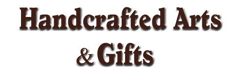 handcrafted-S&S Handcrafted Art & Gifts